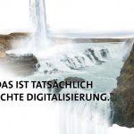 Echte Digitalisierung Künstliche Intelligenz